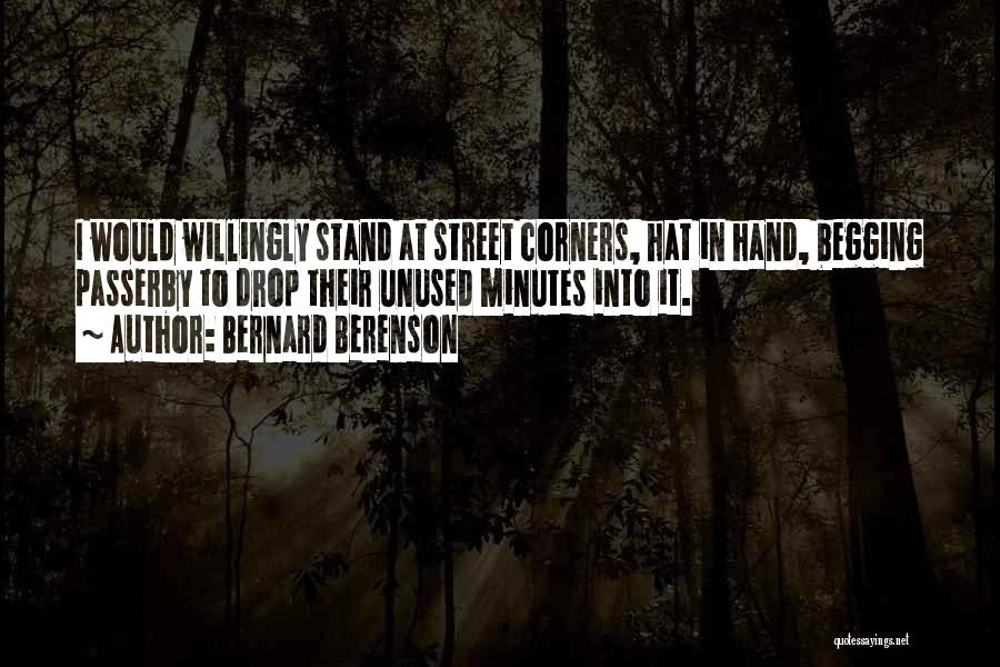 Mick Thomson Quotes By Bernard Berenson