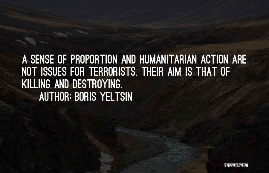Mick Thomson Quotes By Boris Yeltsin