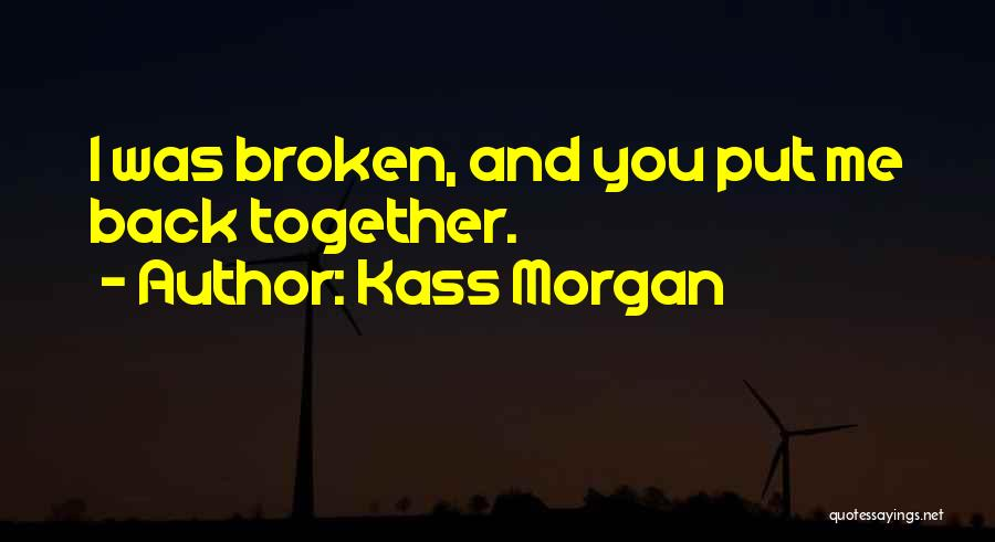 Mick Thomson Quotes By Kass Morgan