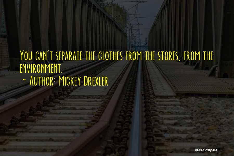 Mickey Drexler Quotes 1081296