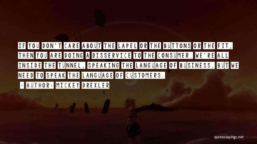 Mickey Drexler Quotes 1248601