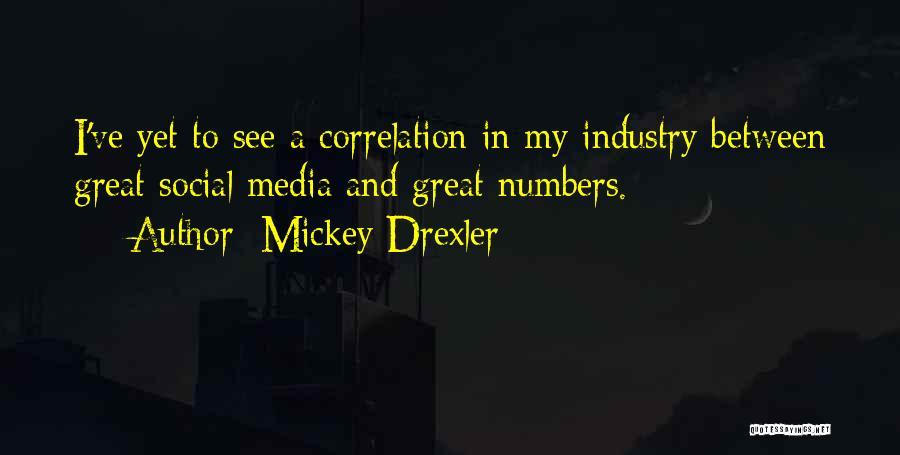 Mickey Drexler Quotes 1253392