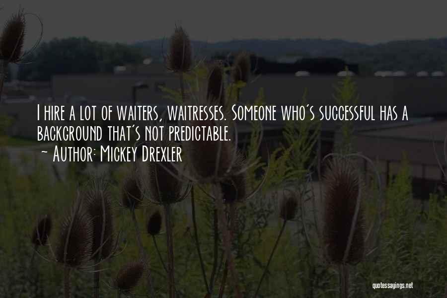 Mickey Drexler Quotes 1253815