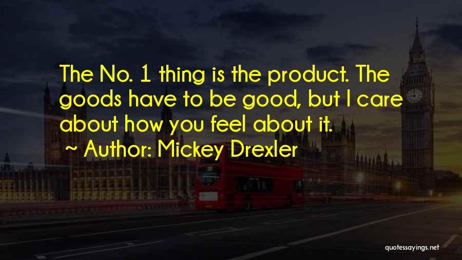 Mickey Drexler Quotes 1331648