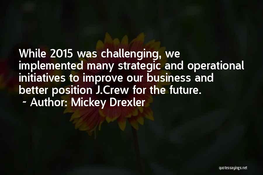 Mickey Drexler Quotes 1366415