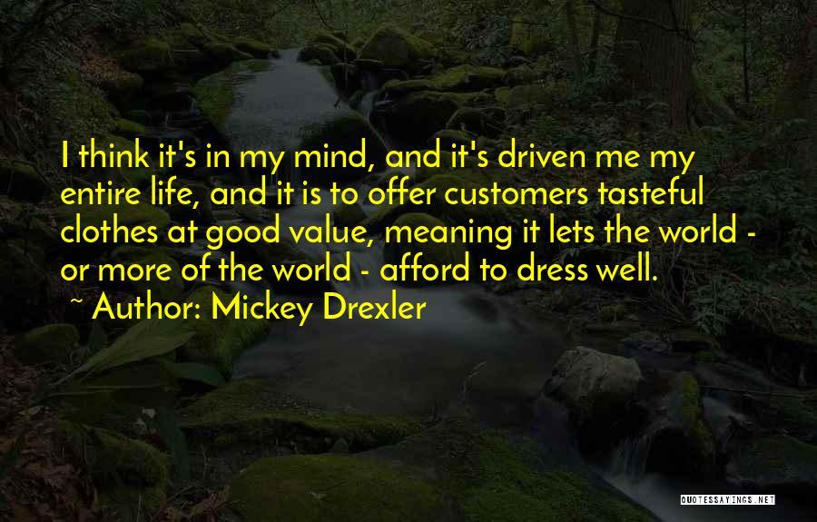 Mickey Drexler Quotes 1377280