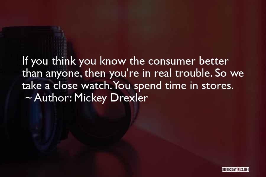 Mickey Drexler Quotes 1391471