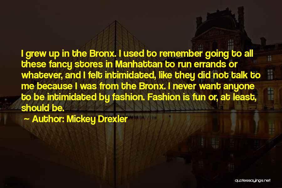 Mickey Drexler Quotes 1409272