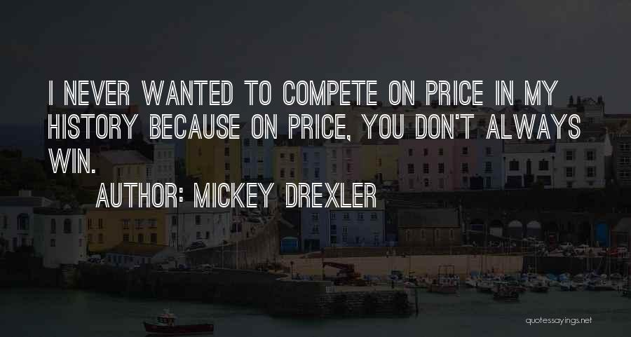 Mickey Drexler Quotes 1475197