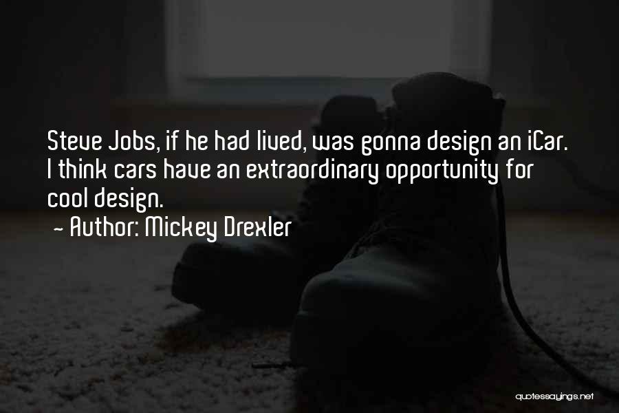 Mickey Drexler Quotes 1544987