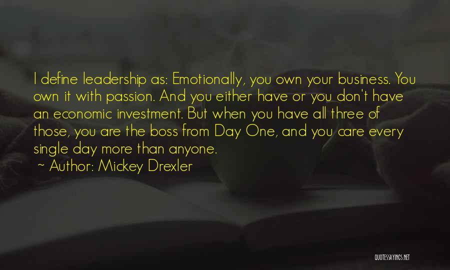 Mickey Drexler Quotes 1744996