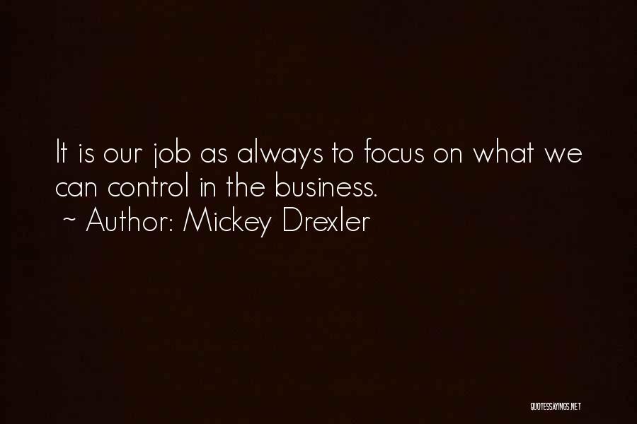 Mickey Drexler Quotes 1828169