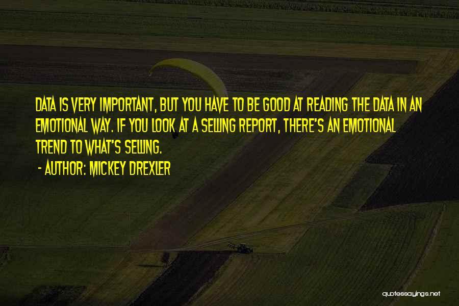 Mickey Drexler Quotes 1993480