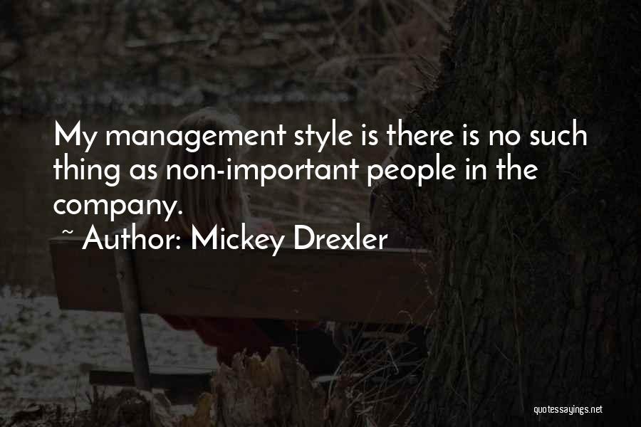 Mickey Drexler Quotes 2137199