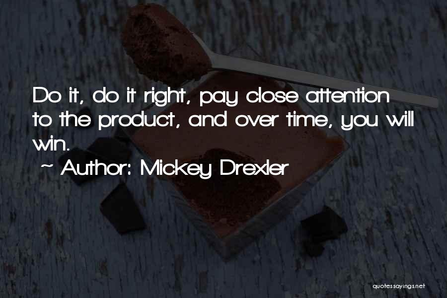 Mickey Drexler Quotes 2192155