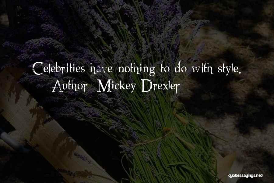 Mickey Drexler Quotes 439293