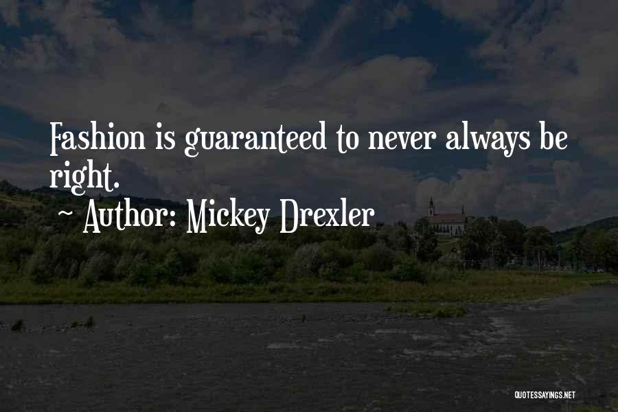 Mickey Drexler Quotes 490365