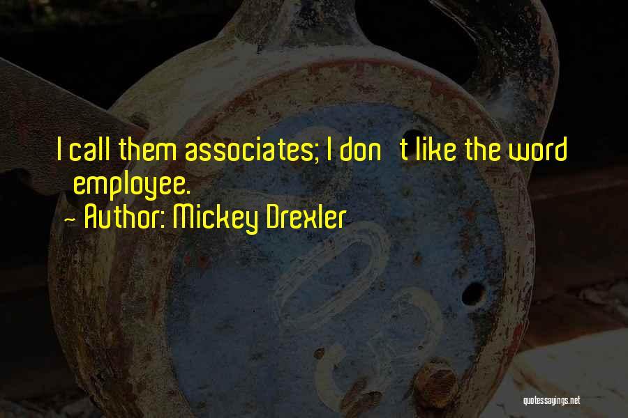 Mickey Drexler Quotes 491560