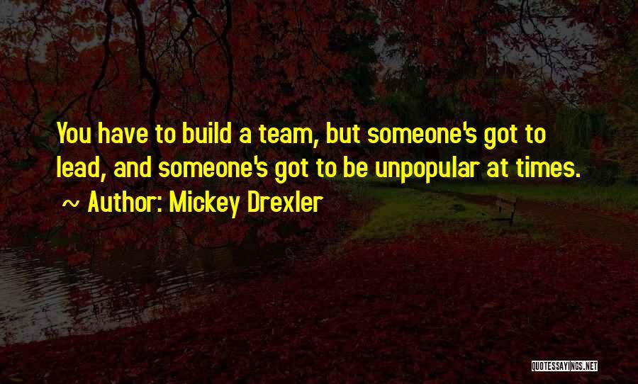 Mickey Drexler Quotes 494992