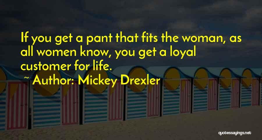 Mickey Drexler Quotes 543424