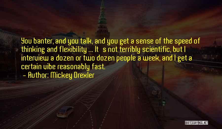 Mickey Drexler Quotes 751500