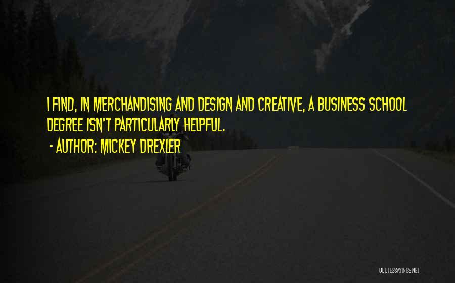 Mickey Drexler Quotes 795534