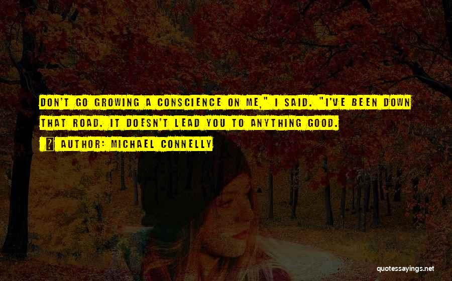 Mickey Haller Quotes By Michael Connelly