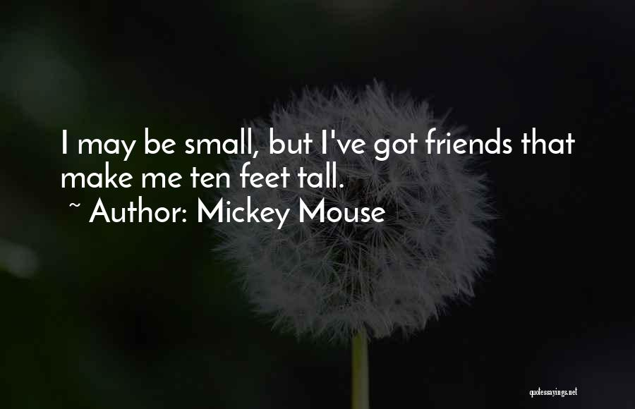Mickey Mouse Famous Quotes & Sayings