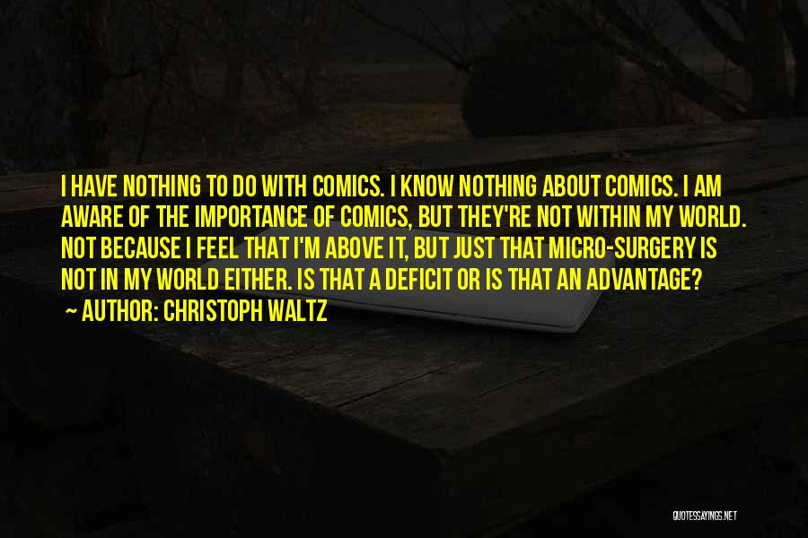 Micro World Quotes By Christoph Waltz