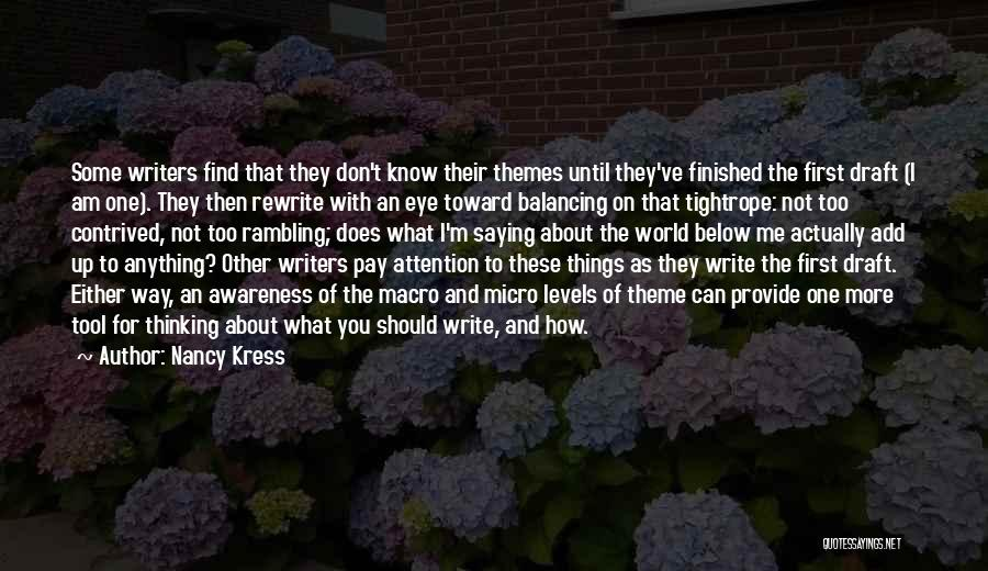 Micro World Quotes By Nancy Kress