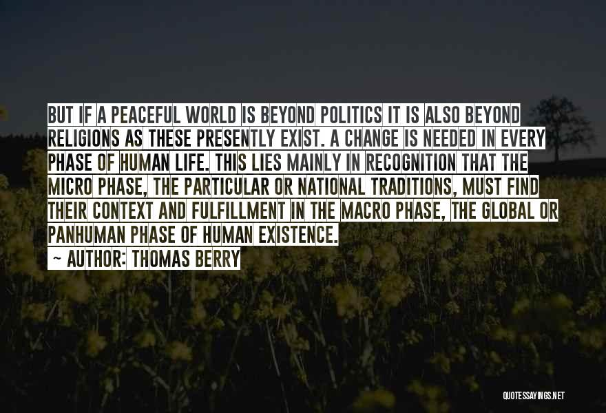 Micro World Quotes By Thomas Berry