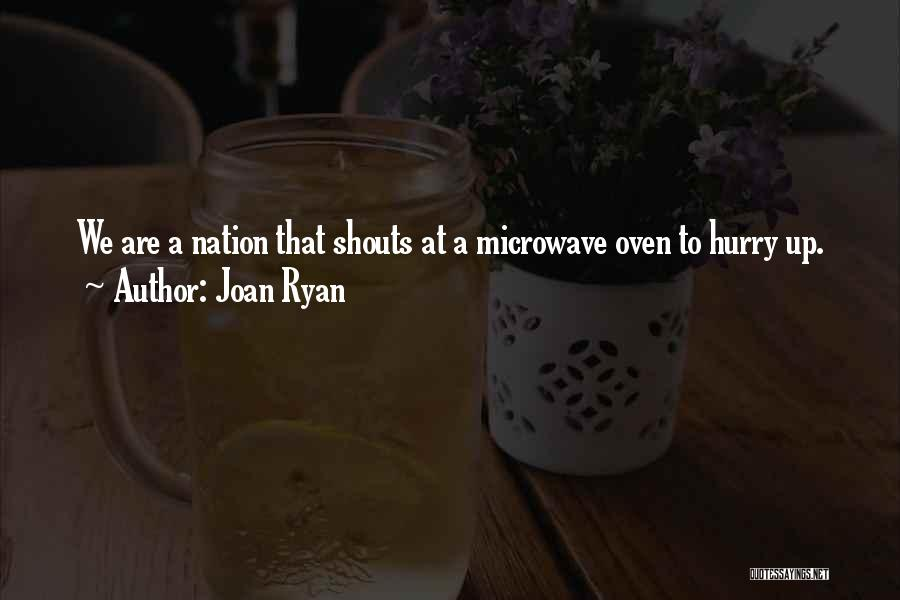 Microwave Oven Quotes By Joan Ryan