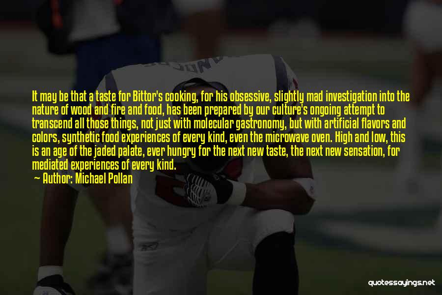 Microwave Oven Quotes By Michael Pollan