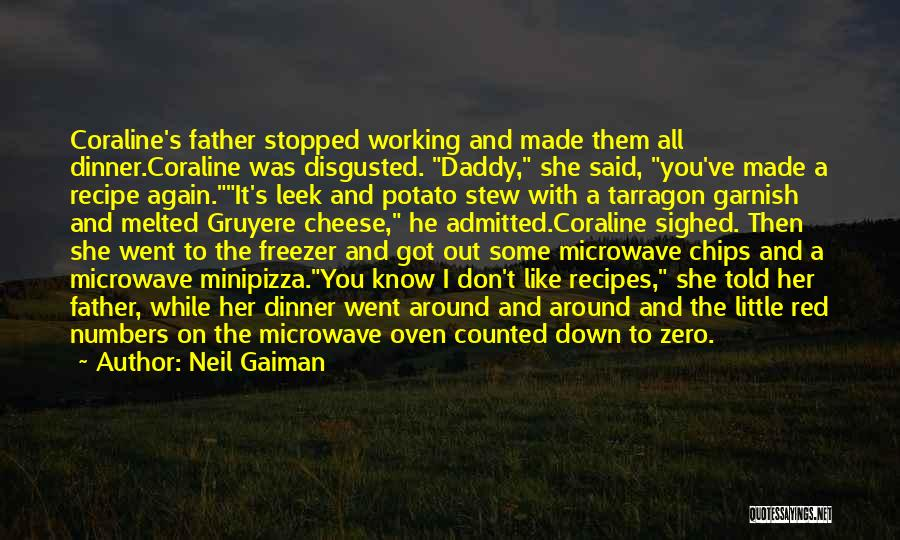 Microwave Oven Quotes By Neil Gaiman