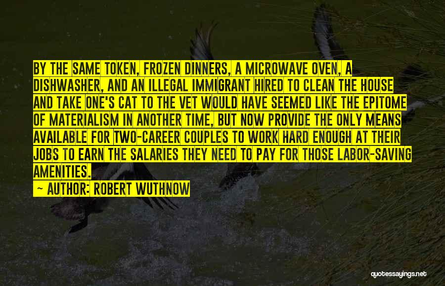 Microwave Oven Quotes By Robert Wuthnow