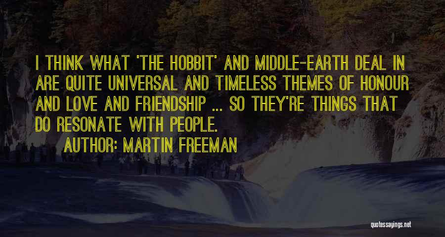 Middle Earth From The Hobbit Quotes By Martin Freeman