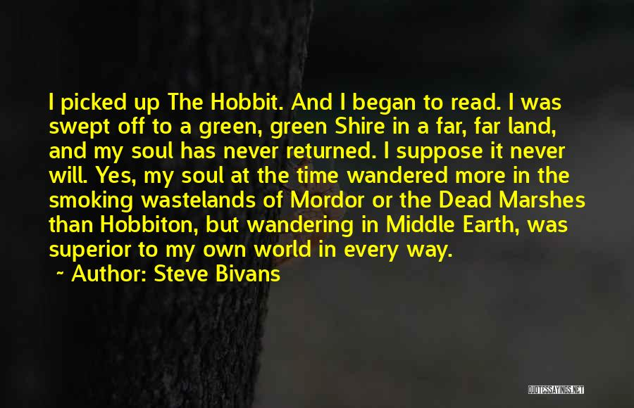 Middle Earth From The Hobbit Quotes By Steve Bivans