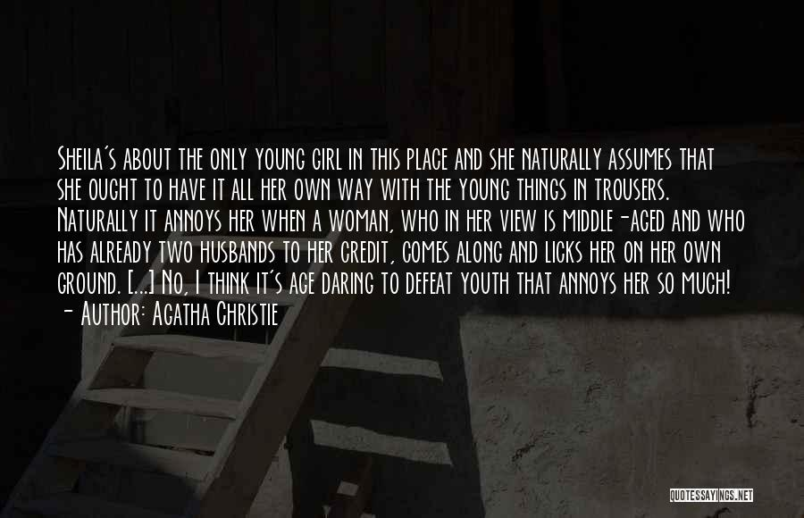 Middle Ground Quotes By Agatha Christie