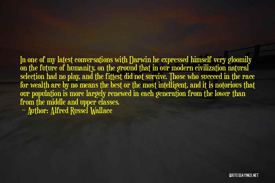 Middle Ground Quotes By Alfred Russel Wallace