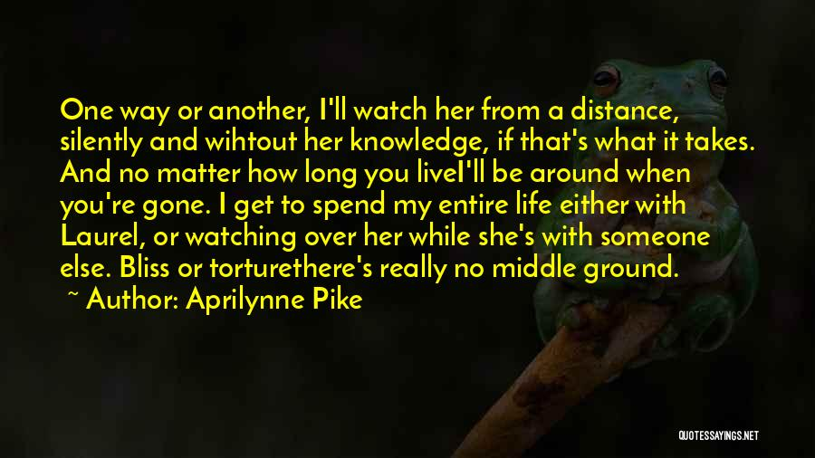 Middle Ground Quotes By Aprilynne Pike