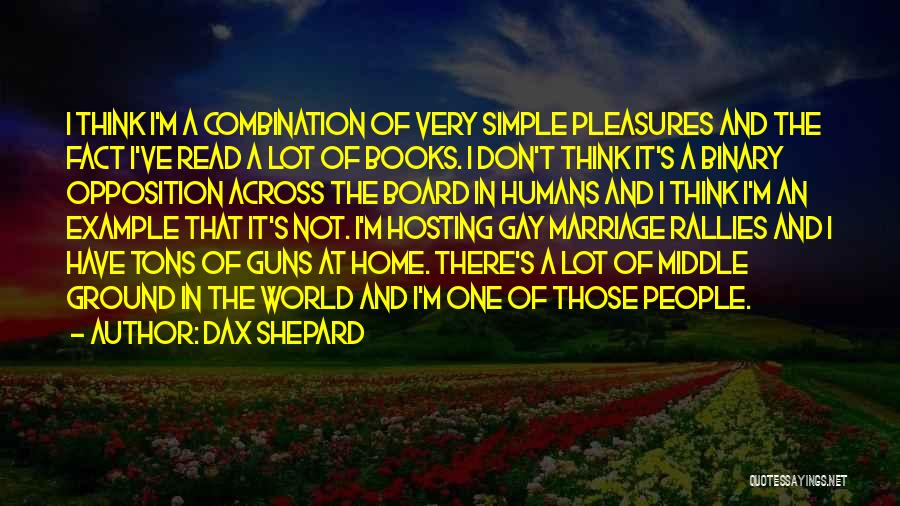 Middle Ground Quotes By Dax Shepard
