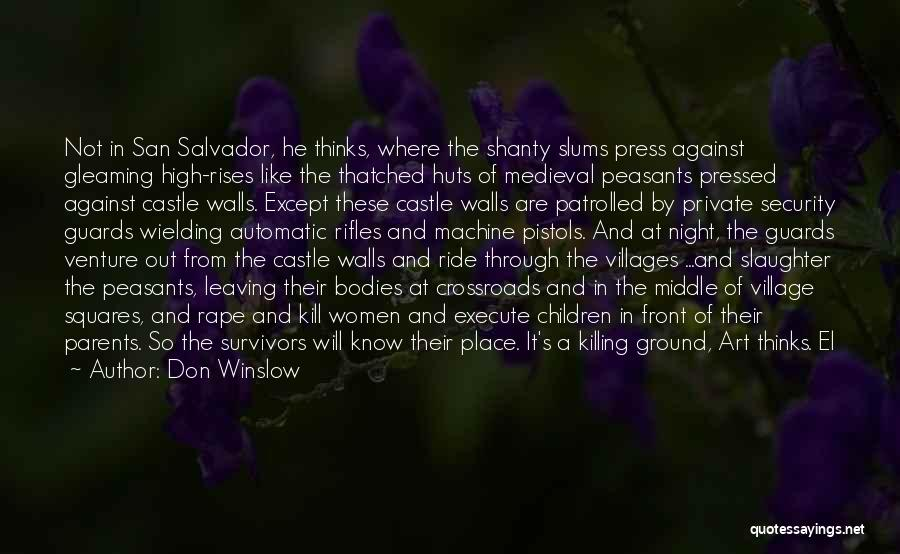 Middle Ground Quotes By Don Winslow