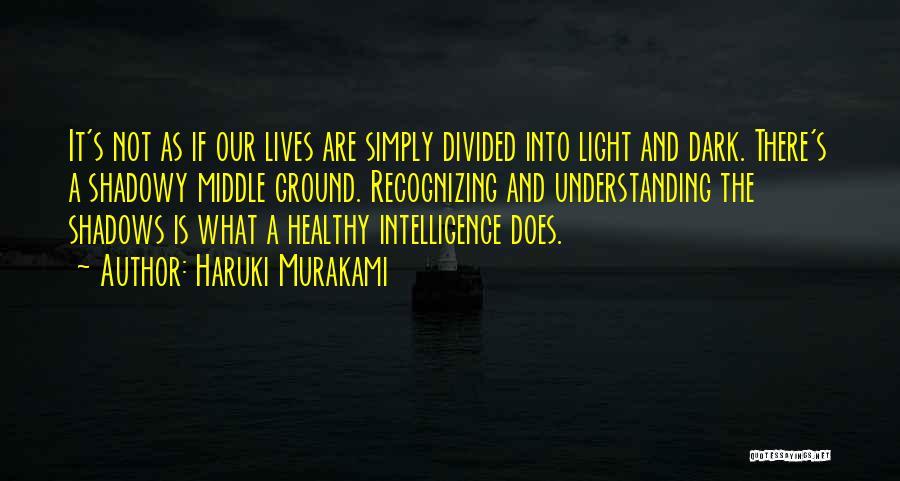 Middle Ground Quotes By Haruki Murakami
