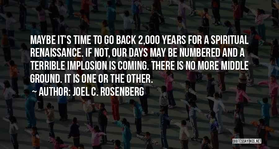 Middle Ground Quotes By Joel C. Rosenberg