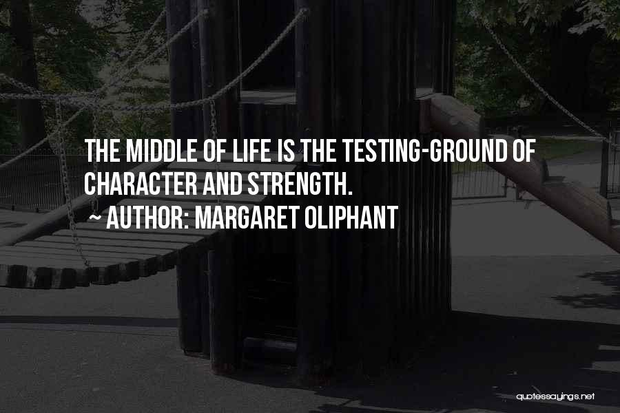 Middle Ground Quotes By Margaret Oliphant