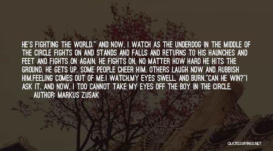 Middle Ground Quotes By Markus Zusak