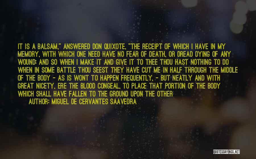 Middle Ground Quotes By Miguel De Cervantes Saavedra