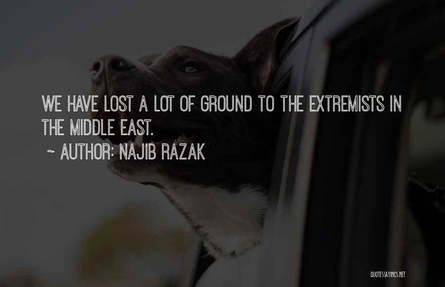 Middle Ground Quotes By Najib Razak