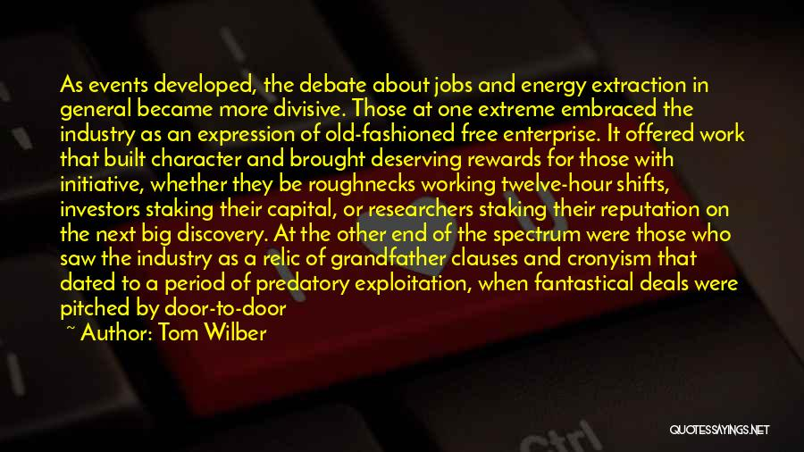 Middle Ground Quotes By Tom Wilber
