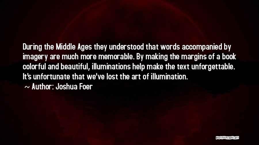 Middle Of Nowhere Memorable Quotes By Joshua Foer